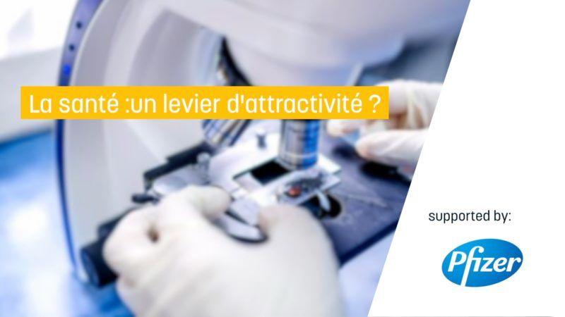 La Santé : Un Levier D'attractivité ?
