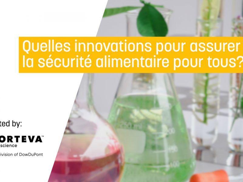 Quelles innovations pour assurer la sécurité alimentaire pour tous?